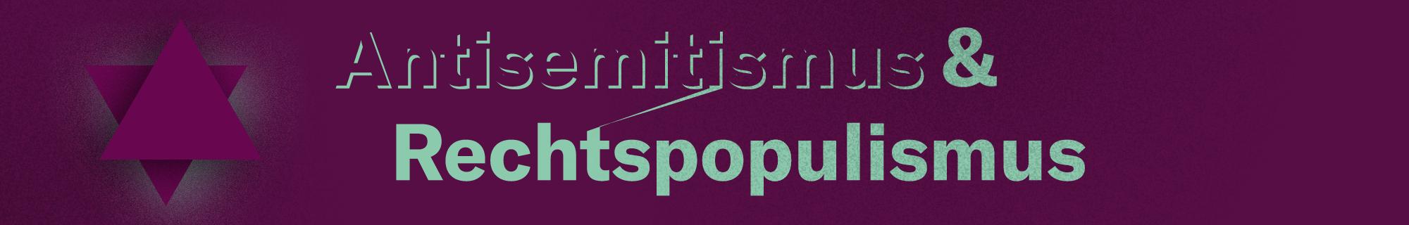 Zum Verhältnis von Antisemitismus & Rechtspopulismus – Veranstaltungsreihe an der Universität Hamburg & HAW Hamburg. Oktober –  November 2017